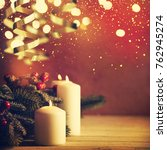 christmas candles and ornaments ... | Shutterstock . vector #762945274