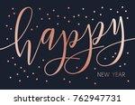 vector modern design happy new... | Shutterstock .eps vector #762947731