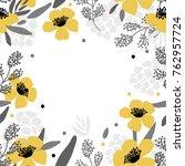 floral frame background for... | Shutterstock .eps vector #762957724