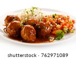 roasted meatballs  rice and... | Shutterstock . vector #762971089