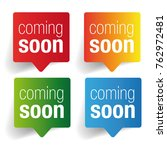 coming soon label speech bubble | Shutterstock .eps vector #762972481