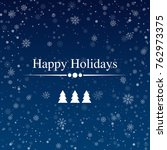 happy holidays card with... | Shutterstock .eps vector #762973375
