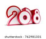 new year 2018  3d rendering | Shutterstock . vector #762981331