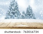 snow background and christmas... | Shutterstock . vector #763016734