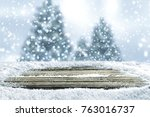 snow background and christmas... | Shutterstock . vector #763016737