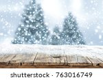 snow background and christmas... | Shutterstock . vector #763016749