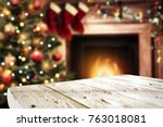 table background and fireplace... | Shutterstock . vector #763018081