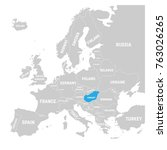 hungary marked by blue in grey... | Shutterstock .eps vector #763026265