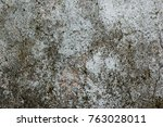 the old white  grey grunge...   Shutterstock . vector #763028011