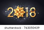 2018 new year greeting card of  ... | Shutterstock .eps vector #763050439