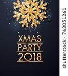 christmas party golden design... | Shutterstock .eps vector #763051261