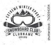 snowboard club. vector... | Shutterstock .eps vector #763054354