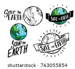 save earth. earth day... | Shutterstock .eps vector #763055854