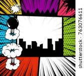 pop art comics book magazine... | Shutterstock .eps vector #763076611