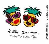 pineapple couple hello summer... | Shutterstock .eps vector #763078609