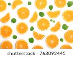 slices of orange or tangerine... | Shutterstock . vector #763092445