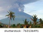 eruption of mt. agung volcano... | Shutterstock . vector #763136491
