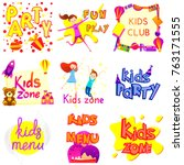 kids zone banner design set... | Shutterstock .eps vector #763171555