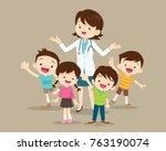 doctor and kids.children... | Shutterstock .eps vector #763190074