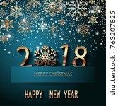 happy new year 2018 text design....   Shutterstock .eps vector #763207825