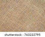 burlap background and texture | Shutterstock . vector #763222795