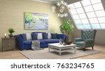 interior living room. 3d... | Shutterstock . vector #763234765