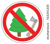 prohibited sign of trees and...   Shutterstock .eps vector #763241335