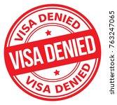 visa denied stamp | Shutterstock .eps vector #763247065