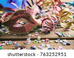carnival party. mask  confetti...   Shutterstock . vector #763252951