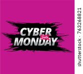 cyber monday sale banner. ink... | Shutterstock .eps vector #763268821