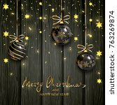 christmas balls with gold stars ...   Shutterstock . vector #763269874