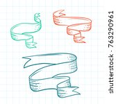 set of doodle ribbon banners... | Shutterstock .eps vector #763290961