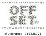 offset print style modern font  ... | Shutterstock .eps vector #763326721