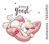 cute bear sleeping on pillow ... | Shutterstock .eps vector #763333921