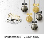 merry christmas and happy new... | Shutterstock .eps vector #763345807
