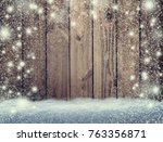 vintage christmas  wooden table.... | Shutterstock . vector #763356871