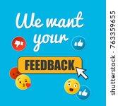 we want your feedback. badge ... | Shutterstock .eps vector #763359655
