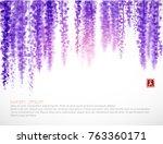 wisteria blossom on white...   Shutterstock .eps vector #763360171