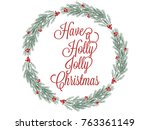 christmas wreath hand drawn...   Shutterstock .eps vector #763361149