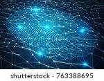 3d illustration fingerprint... | Shutterstock . vector #763388695