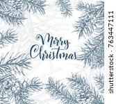 christmas sketch hand drawn... | Shutterstock .eps vector #763447111