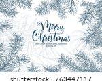 christmas sketch hand drawn... | Shutterstock .eps vector #763447117