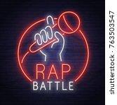 rap battle neon sign. neon sign....   Shutterstock .eps vector #763503547