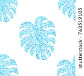 monstera leaf seamless pattern... | Shutterstock .eps vector #763519105