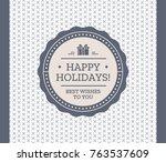 vintage card design with label... | Shutterstock .eps vector #763537609