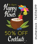 happy hours poster. vector... | Shutterstock .eps vector #763556599