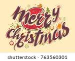 illustration of merry christmas ... | Shutterstock .eps vector #763560301