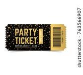 golden vector party ticket.... | Shutterstock .eps vector #763566907