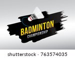 badminton championship badge...   Shutterstock .eps vector #763574035