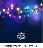 merry christmas shining... | Shutterstock .eps vector #763595851